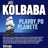 Jiří Kolbaba - Plavby po planetě